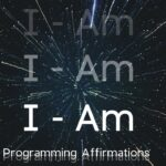 """I Am"" Successful Life Programing Affirmations 