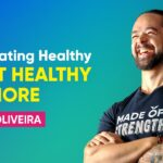 What Healthy Eating Really Means To You? | Ronan Oliveira