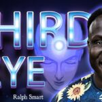 🔴 ***PINEAL GLAND ACTIVATION*** | how to open your third eye 👁️ | Ralph Smart (I SEE ALL)