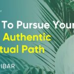 How To Pursue Your Authentic Spiritual Path By Discovering Yourself