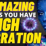 6 AMAZING Signs YOU HAVE A HIGH VIBRATION ⚡️ Tren Genius