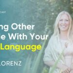 How To Tap Into The Power Of Your Light Language To Heal Others