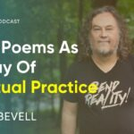 How Writing Love Poems Can Be Your Own Way of Spiritual Practice | Brett Bevell