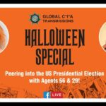 C*I*A Global Transmissions - Halloween Special - US Presidential Election 2020