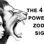 The 4 Most Powerful Zodiac Signs. Are You One Of Them?