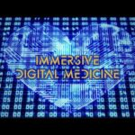 Immersive Digital Medicine by Dr. Paul Drouin