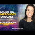 November 2020 Numerology Forecast: Growth and Healing Where You Need it Most!
