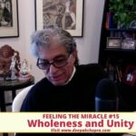 Total Meditation - Ep. 15 -  Feeling the miracle  - Wholeness and Unity