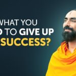 What you Need to Give up For Success in Life? An Eye-Opening Video | Swami Mukundananda