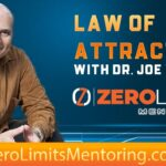 Dr. Joe Vitale - Law of Attraction - Take these 2 Steps and no DREAM will ever OVERWHELM You
