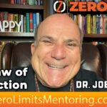Dr. Joe Vitale - Law of Attraction tips -  The Secret to ACHIEVING that BIG DREAM lies in your SHOES