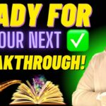 7 SHOCKING Signs YOU ARE READY For YOUR NEXT BREAKTHROUGH!!! 😮