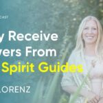 A Quick & Simple Way To Easily Receive Answers From Your Spirit Guides