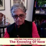 Total Meditation - Feeling the miracle  - Ep. 16 - The knowing of Now