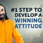 #1 Step to Develop a Winning Attitude in Life | Powerful Motivation by Swami Mukundananda