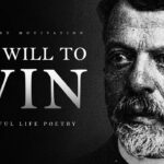 The Will to Win - A Powerful Life Poem