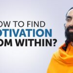 How to Find Motivation from Within? | Secret to Self-Motivation by Swami Mukundananda