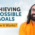 Achieving Impossible Goals in Life - How it Works? | Swami Mukundananda Inspiration