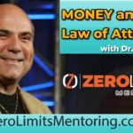 Dr. Joe Vitale - Money and Law of Attraction - Make Thousands of Dollars with this Crazy Strategy!