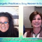 Energetic Practices to Bring Heaven to Earth Q&A with Mona Delfino