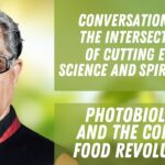 Photobiology and The Coming Food Revolution