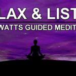 How to Meditate: The Easiest Way to Get into The Meditative State (Alan Watts Guided Meditation)