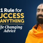 #1 Rule for Success in Anything - Life Changing Advice by Swami Mukundananda