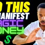 NEED MONEY? Do This To MANIFEST MONEY So EASILY!! (GET MAGIC MONEY)