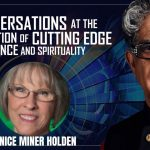 Near-Death Studies : Conversation with Deepak Chopra & Dr. Janice Miner Holden