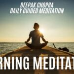 Morning Meditation With Deepak Chopra