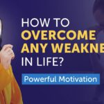 How to Overcome Any Weakness in your Life without Feeling Discouraged? | Swami Mukundananda