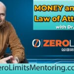 Dr. Joe Vitale - Money and the Law of Attraction - Want more Money Get on board with this culture