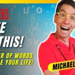 The Power of Words to Change Your Life (POWERFUL!) Law of Attraction | Michael Sandler