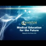 Medical Education for the Future by Dr. Paul Drouin