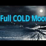 Full COLD Moon | Clearing Tasks | Beginnings | Rebirth | New Goals