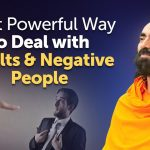 The Most Powerful Way to Deal with Insults and Negative People | Swami Mukundananda