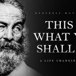 This Is What You Shall Do – Walt Whitman (Powerful Life Poetry)