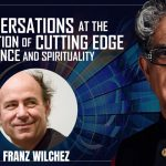 Fundamentals: Ten Keys to RealityConversation with Deepak Chopra and Nobel Laureate Frank Wilczek