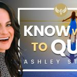 🔴 How to Know When to Quit and Set Yourself Free! Career Coach, Ashley Stahl on Making a YouTurn!