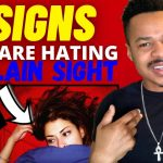 6 Signs They Are Hating On You In PLAIN SIGHT 👁