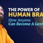 The Power of Human Brain - How Anyone Can Become a Genius? Scientifically Proven |Swami Mukundananda