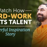 WATCH How HARD-WORK beats TALENT - Powerful Life Inspiring Story | Swami Mukundananda