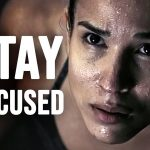STAY FOCUSED - Motivational Video