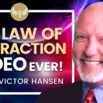 🔴 The Best Law of Attraction Video Ever! Mark Victor Hansen | Bob Proctor | Napoleon Hill | Neville