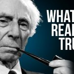 Bertrand Russell - The Polymath & Philosopher | What is The True Nature of Reality?