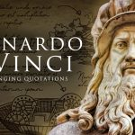 Leonardo da Vinci: Life Changing Quotes