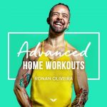 Advanced Home Workouts By Ronan Diego De Oliveira