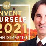 🔴How to Reinvent Yourself in 2021! Dr. John Demartini star of The Secret!