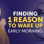 Finding 1 Reason to Wake up Early Morning - Life Changing New Year 2021 Advice by Swami Mukundananda