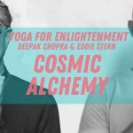 Cosmic Alchemy, The Play of Time in Consciousness - Ep. 1 - Vibhbuti Series
